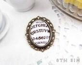 Antique Bronze Ouija Board Cameo Brooch, Antique Bronze Ouija Brooch, Ouija Board Brooch, White Ouija Board Brooch, Black Ouija Board Brooch