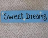 Sweet Dreams Handpainted Sign