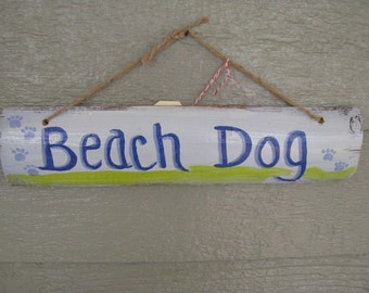 Beach Dog Recycled Wood  Sign OOAK