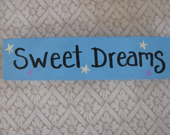 Sweet Dreams Handpainted Sign