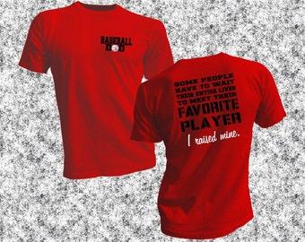 Baseball Dad coach favorite player unisex shirt, I Raised Mine tee, Im Raising Mine shirt, wait entire lives mine calls me Dad, gift for him