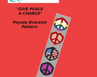 GIVE PEACE A CHANCE Peyote Bracelet Pattern
