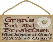 "Gran's Bed and Breakfast What Happens at Stays at Grandmother Sign Plaque 5""X10"""