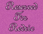 RESERVED FOR REDRIC