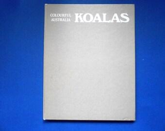 Colourful Australia Koalas, a Vintage Book, 1984