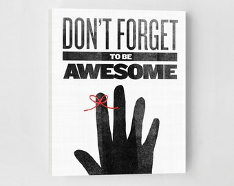 Canvas Quotes, Dont Forget to Be Awesome, Inspirational Quote, Canvas Art, Black and White, Typography Print, Canvas Print, Quote Print