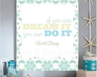 Walt Disney Dream it Quote Print, Digital Art, Home Decor Wall Art, INSTANT DOWNLOAD