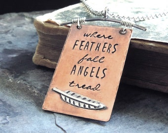 Inspirational Necklace Quote Jewelry Remembrance Gifts Where Feathers Fall Angels Tread