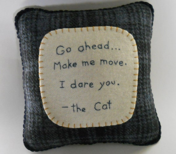 Novelty Cat Bed Pillow - Funny Cat Quotes - Pet Accessory -  Tough Cat Pillow - Dirty Harry Cat- Funny Throw PIllow