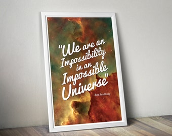 An Impossible Universe // Inspirational Astronomy and Space Themed Typographic Quote // Ray Bradbury Literary Poster