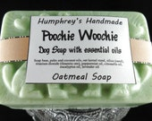 POOCHIE WOOCHIE Dog Soap, Oatmeal Dog Shampoo, All Natural Dog Flea Soap with Eucalyptus Oil, Peppermint Oil, Lavender and Citronella