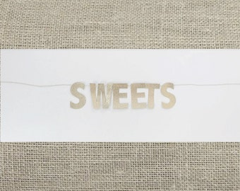 "Gold Glitter ""Sweets"" // Dessert Table // Sweets Table // Candy Bar // Cake Display Banner"