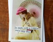 Blank Greeting Card - #43B - In Each Life a Little Rain May Fall