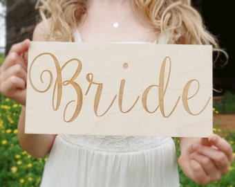 Bride Sign Bride Chair Sign Wood Bride Sign Engraved Bride Sign #DownInTheBoondocks