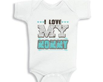 I love my Mommy baby Boy bodysuit or Kids Shirt