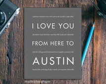 Austin Texas Decor, Dorm Decor, Wall Hanging, Personalized Gift, I Love You From Here To AUSTIN Art Print, Shown in Medium Gray