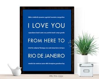 Travel Poster Brazil, Rio De Janeiro Print, I Love You From Here To Rio De Janeiro, Shown in Royal Blue - Choose Color,
