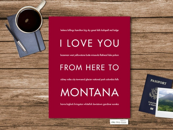 Wall Hanging, Montana Art Print, Housewarming Gift, I Love You From Here To MONTANA, Shown in Dark Red - Choose Color Canvas Frame