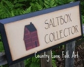 saltbox sign, wooden sign, hand painted, rustic wood sign, primitive home decor, saltbox house, saltbox collector, hand painted sign,
