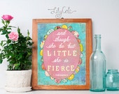 And though she be but Little She is Fierce, Nursery Decor Wall Art, Chidren's Room Playroom Girl Nursery Art Print  LilyCole