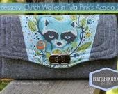 Rascals Wallet with Tula Pink's Acacia Raccoon, Essex Linen, NCW, necessary clutch wallet, wristlet
