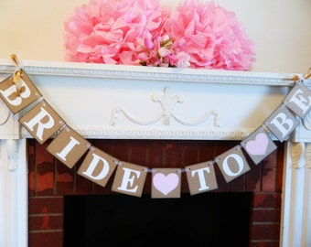 Pink and white BRIDAL SHOWER decorations - Bride to Be banner- Bachelorette Party Sign -Blush White and Gold - You Pick the Colors