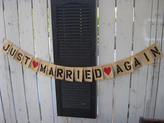 Just Married Again Photo Prop With Acrylic Heart Burlap