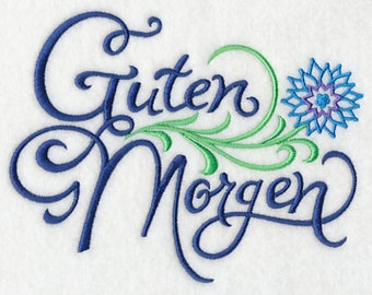 German Good Morning Guten Morgen Embroidered Flour Sack Hand/Dish Towel
