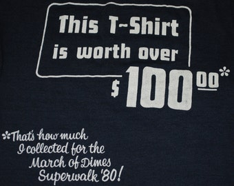This Shirt is Worth Over 100 March of Dimes SuperWalk 1980 vintage