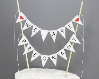 We Are Pregnant Cake Topper, Pregnancy Announcement Prop, Birth or Baby Annoucement, Pregnancy Reveal Party Ideas, White, Black and Red