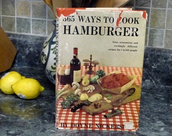 365 Ways To Cook Hamburger 1960 by Doyne Nickerson