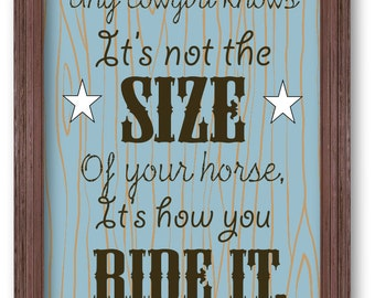 Cowgirl quote art print, western wall art, cowgirl print, cowgirl gift wall decor