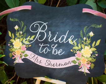 Bridal Shower Sign- Personalized Bridal Shower Chair Signs - Chalkboard Sign - Bride to be - Bridal - Shower - Wedding - Wedding sign