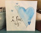I love us - 5x5 Greeting Card - blank inside