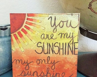 You are my sunshine - 5x5 Greeting Card - blank inside