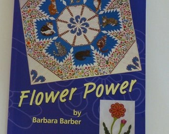 Flower Power Quilt Book by Barbara Barber