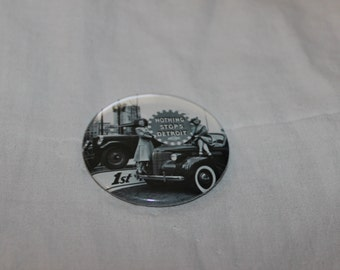 "Nothing Stops Detroit Michigan Motor City Pinback Button or Magnet 2.25"""