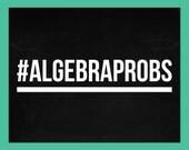 11x14 Classroom Poster Digital Download   #AlgebraProbs
