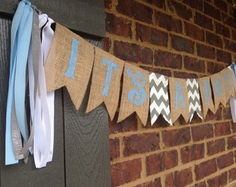 It's A Boy- Baby shower banner, it's a boy banner, burlap banner