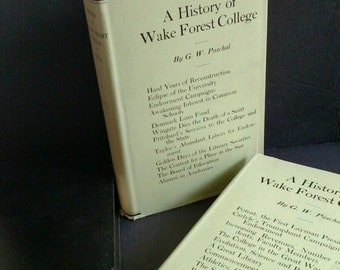 History of Wake Forest College  Vols 1, 2 & 3 Signed!