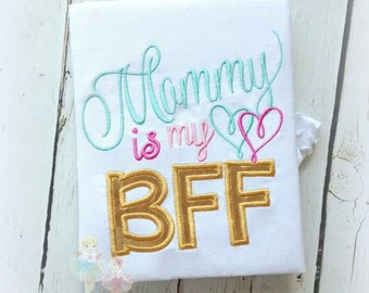 Mommy is my Best Friend Applique Shirt- Mother's Day- Mommy's Best Friend- Gold, Pink, and Mint- Love my Mommy