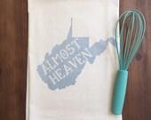 "West Virginia ""Almost Heaven"" Flour Sack Tea Towel"