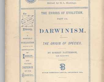 The Anti-Infidel Library - The Errors of Evolution - Darwinism, Robert Patterson, # 13, 1884