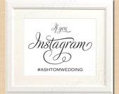 If You Instagram Text-Editable Simply Elegant Wedding Sign: 10 x 8 - Instant Download