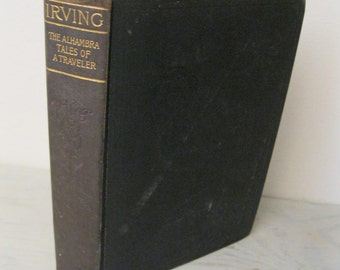 Vintage Washington Irving Novels - The Alahambra & Tales Of A Traveler - Circa 1950