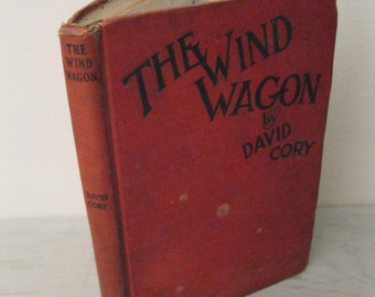 Antique Children's Book - The Wind Wagon - 1923 - Illustrated - Antique Reader - Beginner's Book - Little Jack Rabbit