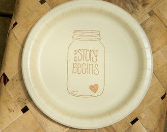 The Story Begins Ivory Mason Jar Wedding Paper Cake Dessert Plates with tiny heart in Coffee ink - Set of 20