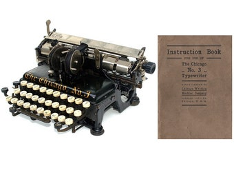 The Chicago No.3 Typewriter User's Manual