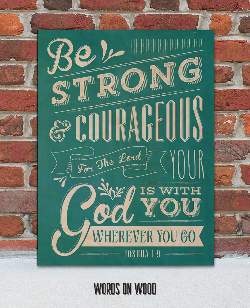 Be Strong And Courageous Wooden Sign 12 X 9 By Wordsonwood11. Devry University In Texas Three Bond Adhesive. Background Screening Service. Vmware Disaster Recovery Manager. Fashion Merchandising And Design. What Is Sports Management Major. Greenfield Banking Company New Vw Westfalia. Sport Management Resume Quotes On Moving Away. Portrait Photography Courses