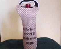 Insulated wine tote, funny wine tote, funny bottle tote, funny booze tote,  insulated booze carrier, bottle carrier, bottle tote